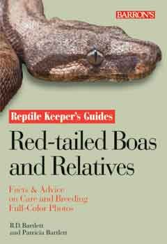 Reptile Keeper's Guide To Red - tailed Boas & Their (Reptile Red Tailed Boa)