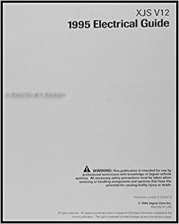 1995 Jaguar XJS V12 Electrical Guide Wiring Diagram Original: Jaguar on