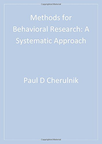 Methods for Behavioral Research: A Systematic Approach