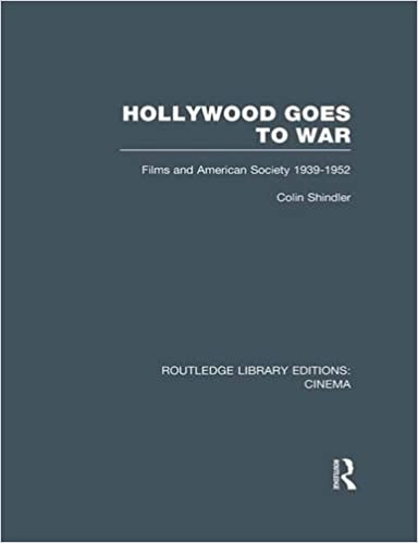 Book Hollywood Goes to War: Films and American Society, 1939-1952 (Routledge Library Editions: Cinema)