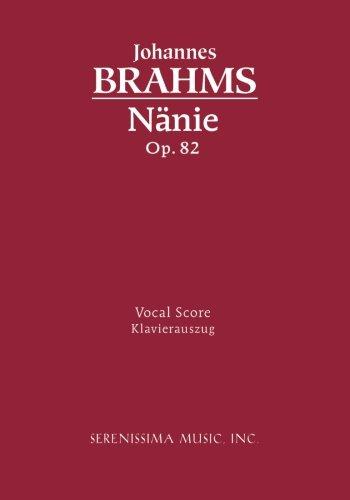 Nanie, Op. 82 - Vocal Score  [Brahms, Johannes - Mandyczewski, Eusebius] (Tapa Blanda)