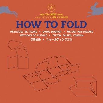 How to Fold / Falten, Falzen, Formen + CD Rom