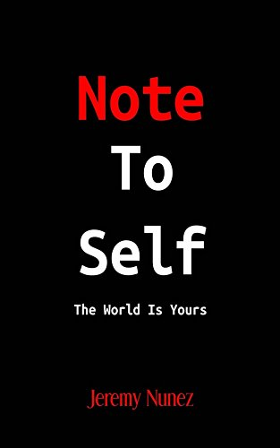 Note To Self: The World Is Yours (English Edition)