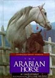 The Arabian Horse (Learning about Horses)