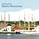 Mystic Memories by Jeff Barnhart