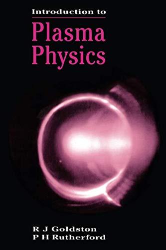Introduction to Plasma Physics (Plasma Physics Series)