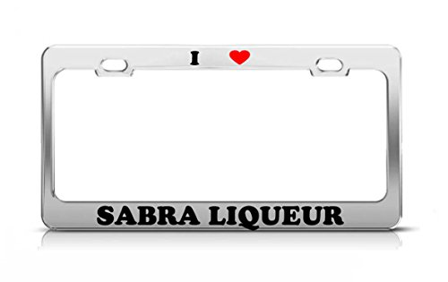 (I HEART SABRA LIQUEUR Chocolate liqueurs Metal Auto License Plate Frame Tag Holder)