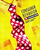 img - for Consumer Behavior in Fashion (04) by Solomon, Michael R - Rabolt, Nancy [Hardcover (2003)] book / textbook / text book