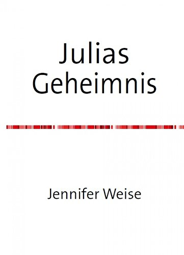 Julias Geheimnis (German Edition)