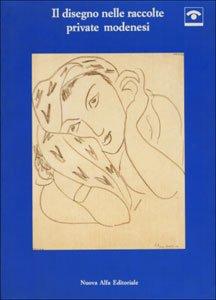 Il disegno nelle raccolte private modenesi Copertina flessibile – 31 dic 1993 aa.vv. Nuova Alfa 8877793937 1110241_it