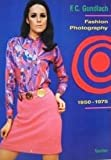 img - for F. C. Gundlach: Fashion Photography, 1950-1975 book / textbook / text book