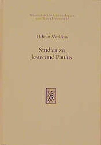 Studien Zu Jesus Und Paulus I (Wissenschaftliche Untersuchungen Zum Neuen Testament) (French Edition) by Mohr Siebeck