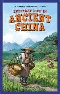 everyday-life-in-ancient-china-jr-graphic-ancient-civilizations
