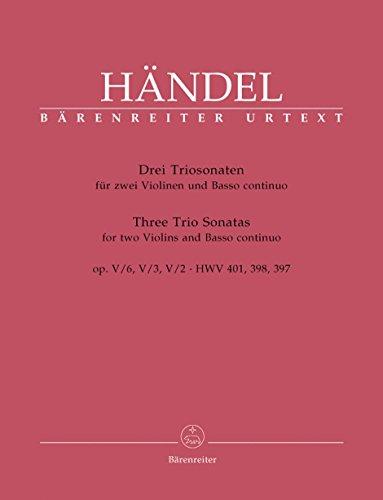 Handel: 3 Trio Sonata, HWV 397, 398, 401, Op. 5