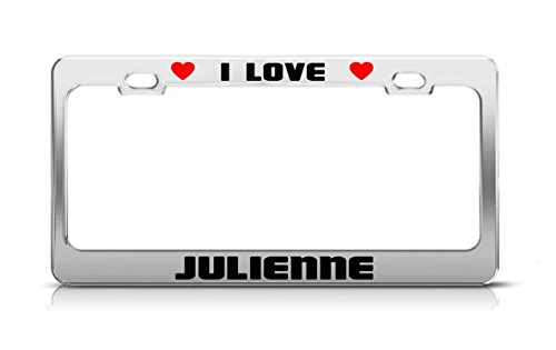 Lievon I LOVE JULIENNE Boy Girl First Name License Plate Frame Tag Holder