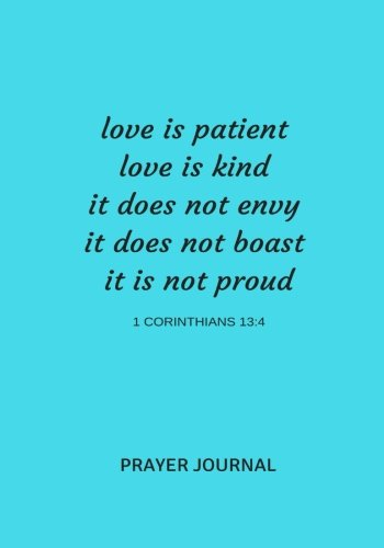 Download Love is Patient, Love is Kind: Bible Prayer Journal Notebook With Prompts (Elite Prayer Journal) (Volume 22) ebook