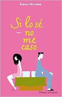 Book Si lo se no me caso/ A Bit of a Marriage