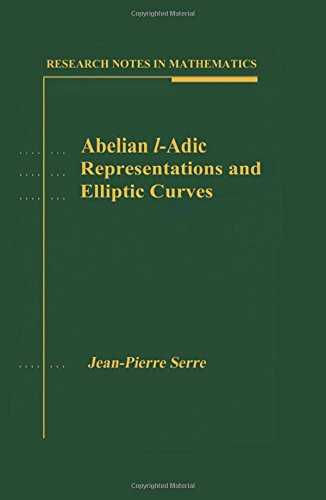 Abelian l-Adic Representations and Elliptic Curves (Research Notes in Mathematics)