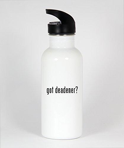 got deadener? - Funny Humor 20oz White Water Bottle