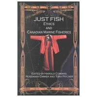 Just fish: Ethics and Canadian marine fisheries