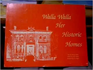 Walla Walla--her historic homes, Andres, Penny