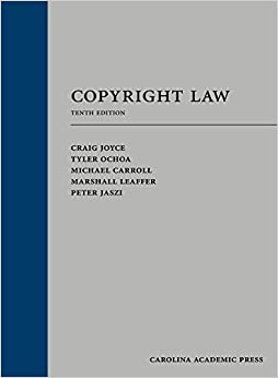 Copyright Law, Tenth Edition