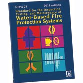 NFPA 25: Water-Based Fire Protection Systems Handbook, 2011 Edition