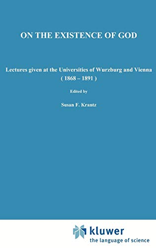 - On the Existence of God: Lectures given at the Universities of Würzburg and Vienna (1868-1891) (Nijhoff International Philosophy Series)