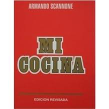 Mi cocina, a la manera de Caracas (Spanish Edition)