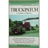 Truck Patch, a Farmer's Odyssey, Ward Sinclair, 0929332113
