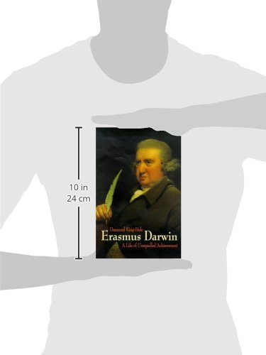 Erasmus Darwin: A Life of Unequalled Achievement by Giles de la Mare