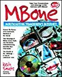 Mbone: Multicasting Tomorrow's Internet