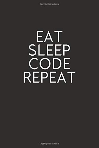 Eat Sleep Code Repeat  Blank Lined Journal Funny Notebook Diary Coworkers Gifts