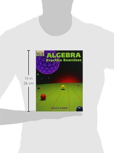 Algebra Practice Exercises, Grades 7-9: Thomas E. Campbell ...