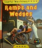Ramps and Wedges, Chris Oxlade, 1403438021