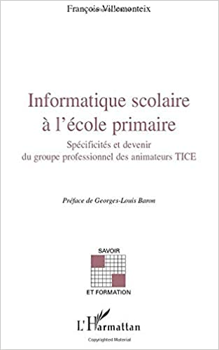 Amazon Fr Informatique Scolaire A L Ecole Primaire