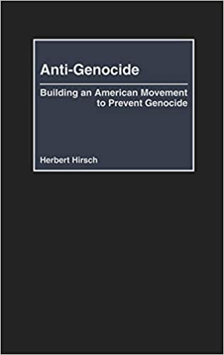 Anti-Genocide: Building an American Movement to Prevent Genocide