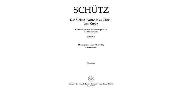 Die 7 Worte Jesu Christi Am Kreuz Swv 478: Heinrich Schütz: Amazon.es: Instrumentos musicales