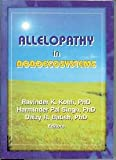 Allelopathy in Agroecosystems, Kohli, R. K. and Singh, Harminder Pal, 1560220910
