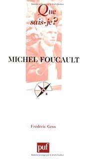 Michel Foucault, Gros, Frédéric