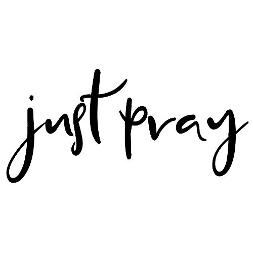 Just Pray Wall Decal | Vinyl Wall Sticker (Large 22x11 inch) | Christian Scripture Quotes for Prayer | Religious Bible Verse Quote for Home or Church Decor Youth Group | Inspirational Wall Quote