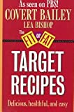 Target Recipes, Covert Bailey and Lea Bishop, 039537698X