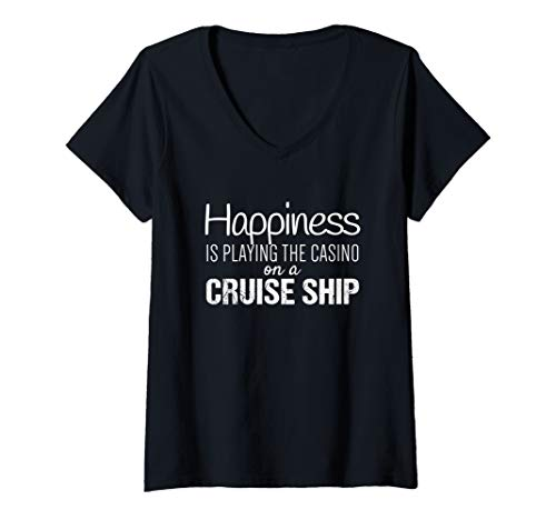 Womens Cruising Shirts | Happiness is the Casino on a Cruise Ship V-Neck T-Shirt