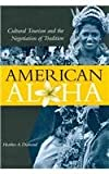 American Aloha, Heather A. Diamond, 0824836162