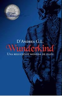 Wunderkind.Una reluciente moneda par