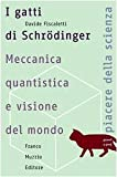 Image de I gatti di Schrödinger