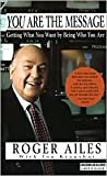 img - for You Are the Message Publisher: Crown Business book / textbook / text book