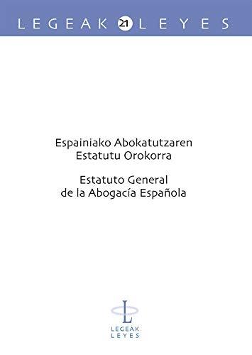 Espainiako abokatutzaren estatutu orokorra - Estatuto general de ...
