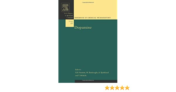 Dopamine, Volume 21 (Handbook of Chemical Neuroanatomy)