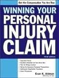 Winning Your Personal Injury Claim, Evan K. Aidman, 157248473X